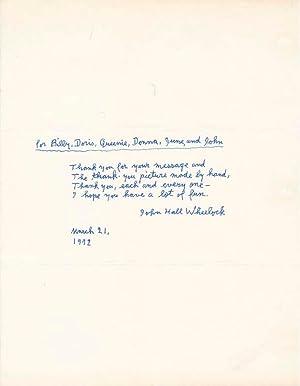 Autograph Quotation Signed.: WHEELOCK, John Hall (1886-1978).