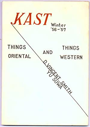 Kast: Winter '56-'57 -- Things Oriental and Things Western.: SAWA, Yu, and SMITH, D. ...