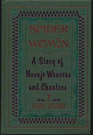 Spider Woman: A Story of Navajo Weavers and Chanters
