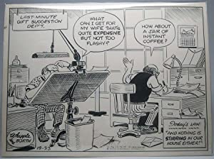 Original Signed Ink Cartoon.: WHIPPLE, Warren (?-?), and BORTH, Frank (1918-?).