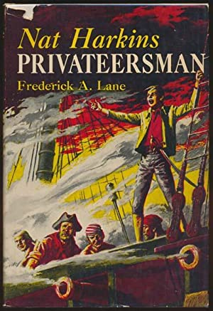 Nat Harkins, Privateersman.; Illustrations by Clifford A. Schule: LANE, Frederick A.
