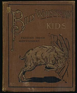 Billy Whiskers' Kids or; Day and Night.: MONTGOMERY, Frances Trego.