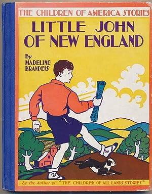 Little John of New England.: BRANDEIS, Madeline.