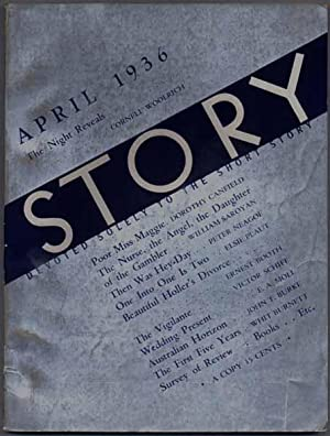 Story: Devoted Solely to the Short Story -- April 1936 (Vol. VIII, No. 45): BURNETT, Whit, and ...