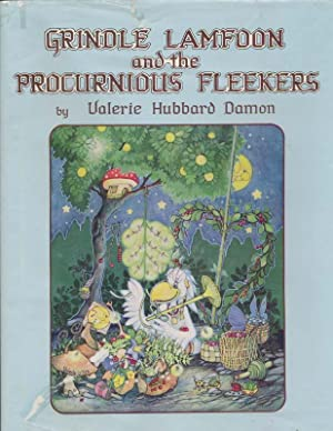 Grindle Lamfoon and the Procurnious Fleekers.: DAMON, Valerie Hubbard.