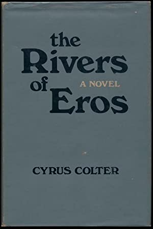 The Rivers of Eros: COLTER, Cyrus