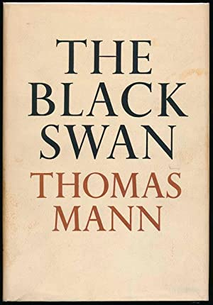 The Black Swan.: MANN, Thomas.