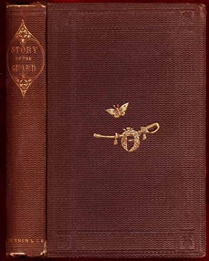 The Story of the Guard: A Chronicle of the War.: FREMONT, Jessie Benton.