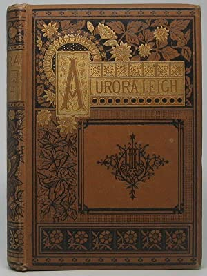 Aurora Leigh, and Other Poems