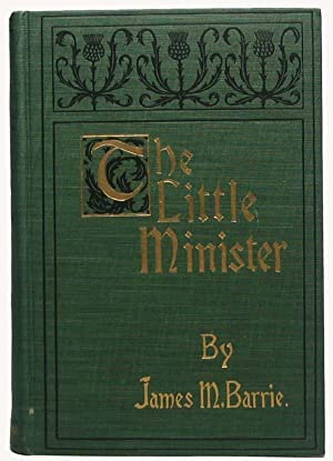 The Little Minister.: BARRIE, James M.