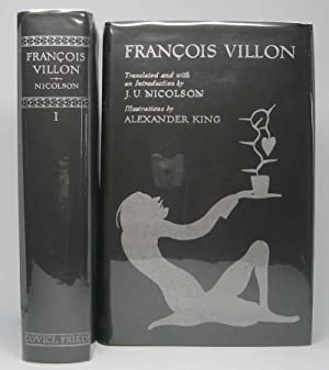 The Complete Works of Francois Villon: VILLON, Francois