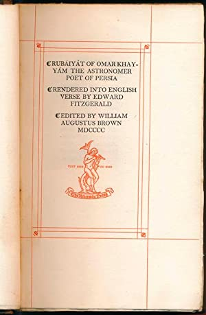 The Rubaiyat of Omar Khayyam the Astronomer Poet of Persia.: FITZGERALD, Edmund (translator).