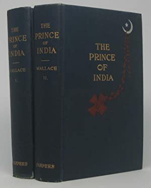 The Prince of India or Why Constantinople Fell.: WALLACE, Lew.