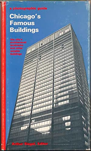 Chicago's Famous Buildings: A Photographic Guide to the City's Architectural Landmarks ...