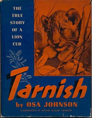 Tarnish: The True Story of a Lion Club.: JOHNSON, Osa.