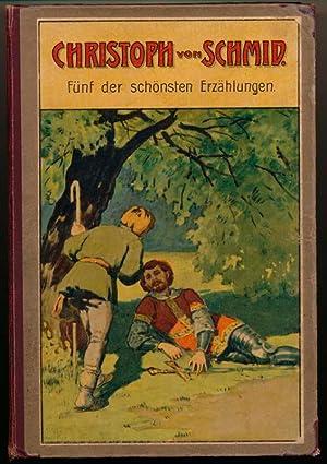 Fünf der schönsten Erzählungen.: SCHMID, Christoph von.