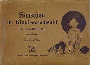 Hänschen im Blaubeerenwald. Ein Neues Bilderbuch von Elsa Beskow.: BRANDT, Karsten.