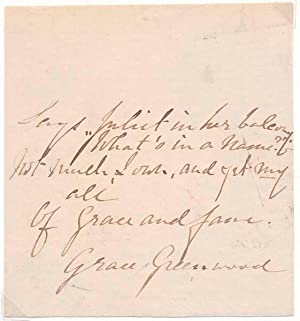Autograph Quotation Signed.: GREENWOOD, Grace (Sarah Jane Lippincott) (1823-1904).