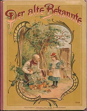 Der alte Bekannte. Originalzeichnungen von Oscar Pletsch.: PLETSCH, Oscar.
