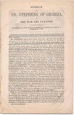 Speech of Mr. Stephens, of Georgia, on the War and Taxation. Delivered in the House of ...