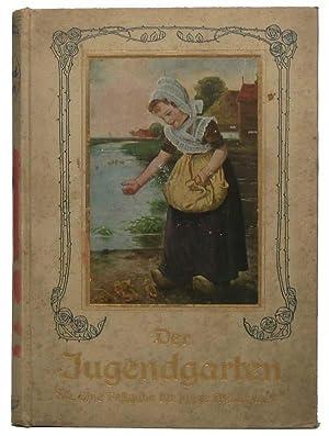 Der Jugendgarten: Eine Festgabe fur junge Madchen.