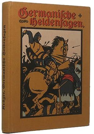 Germanische Heldensagen in Einzelbildern.: KRUGER, Karl A.