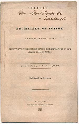 Speech of Mr. Haines, of Sussex, on the Joint Resolutions Relative to the Exclusion of the ...