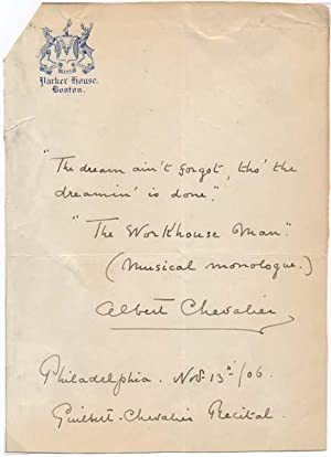 Autograph Quotation Signed.: CHEVALIER, Albert (1861-1923).