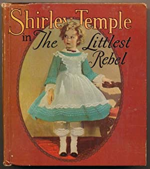 Shirley Temple in The Littlest Rebel.: BURKE, Edwin J.
