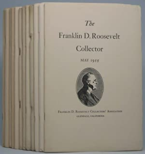 The Franklin D. Roosevelt Collector: November 1948 (Volume I, Number 1) through May 1955 (Volume VI...