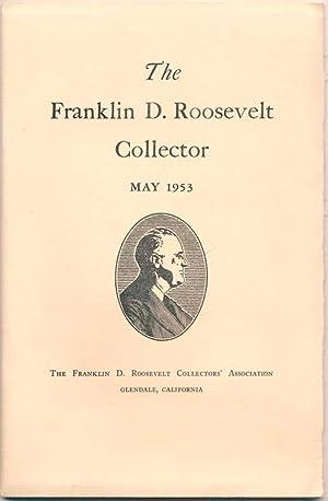 The Franklin D. Roosevelt Collector: May 1953 (Volume V, Number II).: VALENTINE, John (editor).