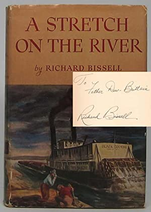 A Stretch on the River.: BISSELL, Richard.
