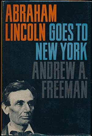 Abraham Lincoln Goes to New York