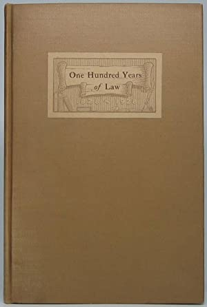 One Hundred Years of Law: An Account of the Law Office Which John T. Stuart Founded in Springfield,...