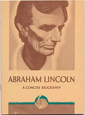 Abraham Lincoln: A Concise Biography: WARREN, Louis