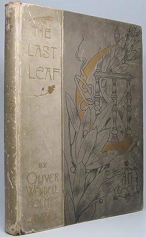 The Last Leaf: HOLMES, Oliver Wendell