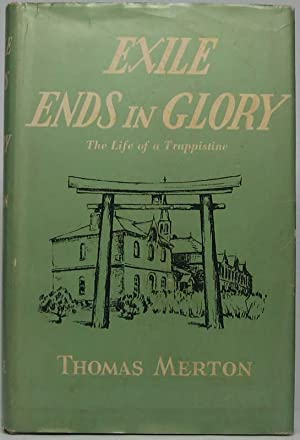 Exile Ends in Glory: The Life of a Trappistine -- Mother M. Berchmans, O.C.S.O.: MERTON, Thomas.
