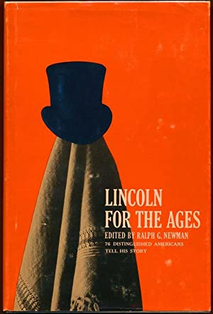Lincoln for the Ages.: NEWMAN, Ralph G. (editor).