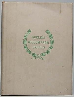 World Wisdom from Abraham Lincoln: BIGELOW, F.S. (editor)