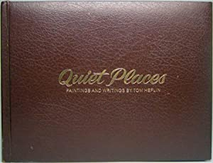 Quiet Places: Paintings and Writings