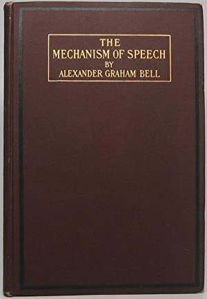 The Mechanism of Speech: Lectures Delivered Before the American Association to Promote the Teachi...