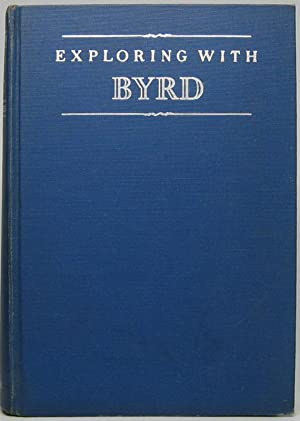 Exploring with Byrd: Episodes from an Adventurous Life