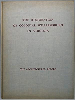 The Restoration of Colonial Williamsburg in Virginia