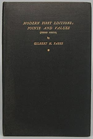 Modern First Editions: Points and Values (Third Series)