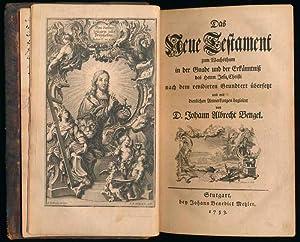 Das Neue Testament zum Wachsthum in der Gnade und der Erkanntniss des Herrn Jesu Christi nach dem ...