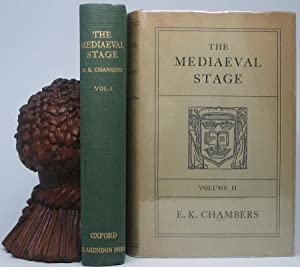 The Mediaeval Stage: CHAMBERS, E.K.