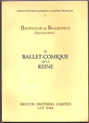Le Ballet-Comique de la Reine: BEAUJOYEUX, Balthazar de