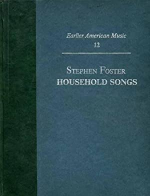 Household Songs: FOSTER, Stephen