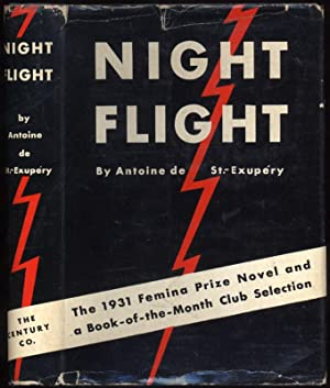 Night Flight.; Preface by Andre Gide. Translation by Stuart Gilbert: SAINT-EXUPERY, Antoine de