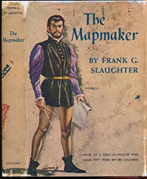 slaughter frank g - the mapmaker - First Edition - AbeBooks